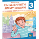 "Engleski jezik -""ENGLISH WITH JIMMY BROWN"" - UDžBENIK za 3.razred osnovne skole"